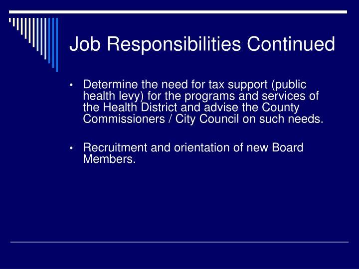 Job Responsibilities Continued