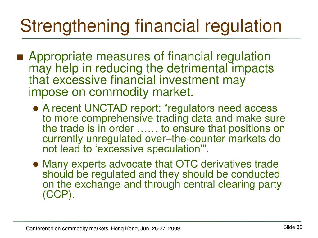 Strengthening financial regulation
