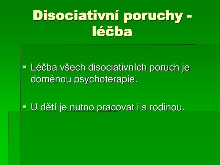 Disociativní poruchy - léčba