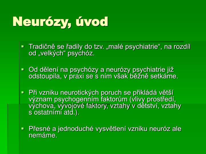 Neurózy, úvod