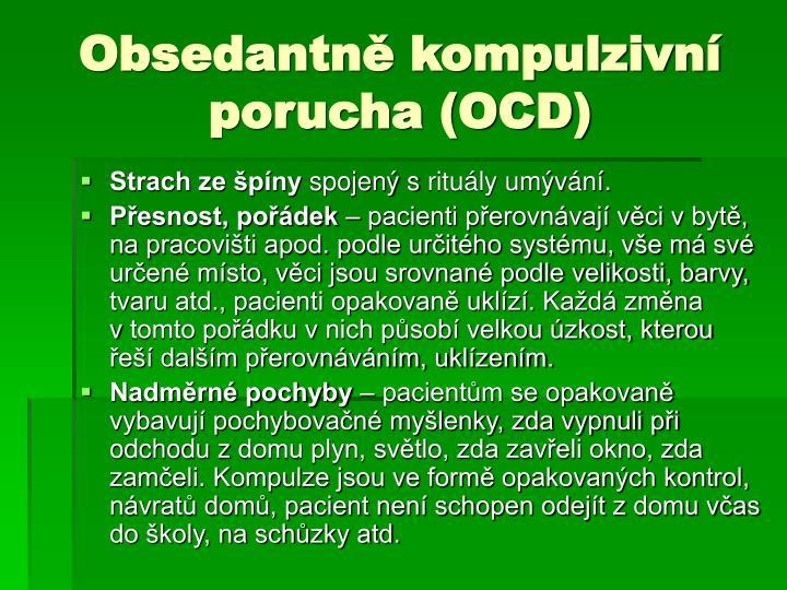 Obsedantně kompulzivní porucha (OCD)