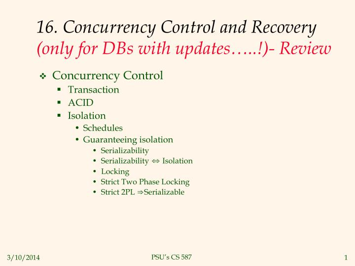16 concurrency control and recovery only for dbs with updates review