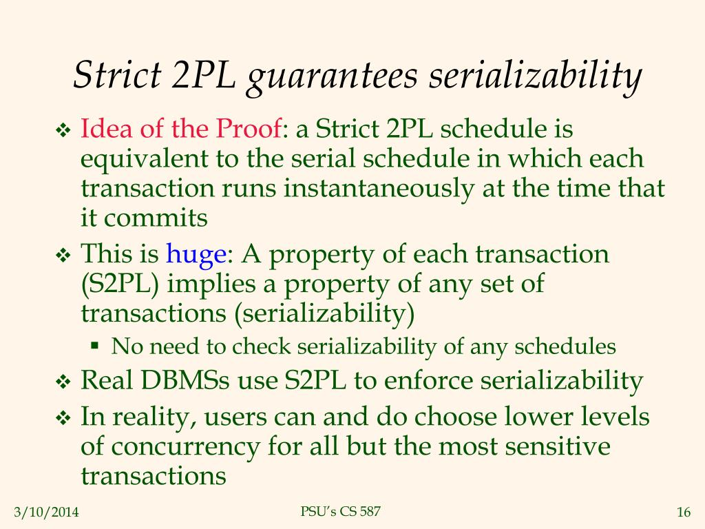 Strict 2PL guarantees serializability