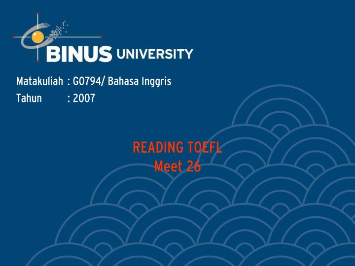 Reading toefl meet 26