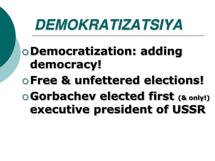 DEMOKRATIZATSIYA