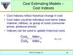 cost estimating models cost indexes