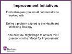 improvement initiatives