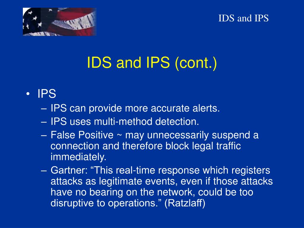 IDS and IPS (cont.)