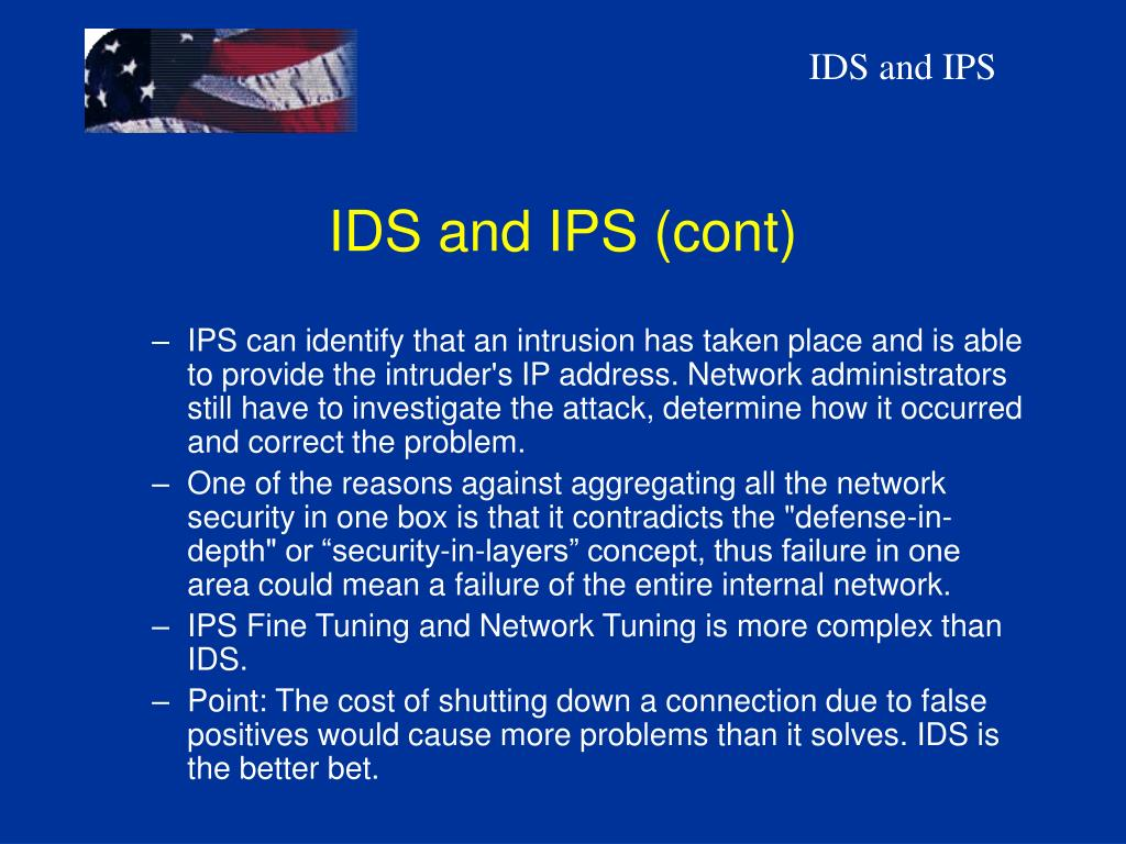 IDS and IPS (cont)
