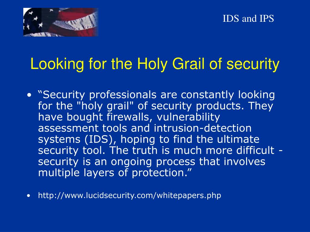 Looking for the Holy Grail of security