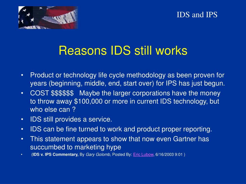 Reasons IDS still works
