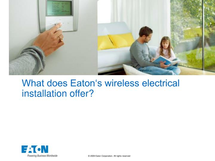 What does eaton s wireless electrical installation offer