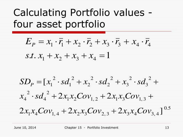 Calculating Portfolio values - four asset portfolio