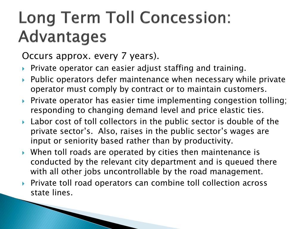 Long Term Toll Concession: Advantages
