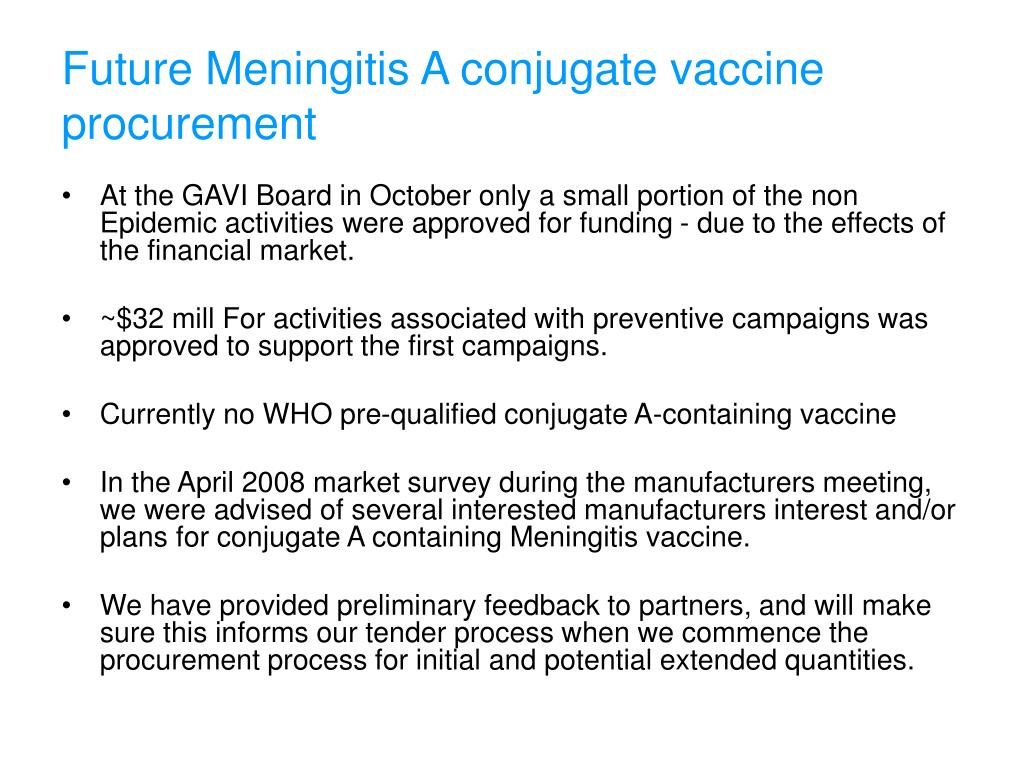 Future Meningitis A conjugate vaccine procurement