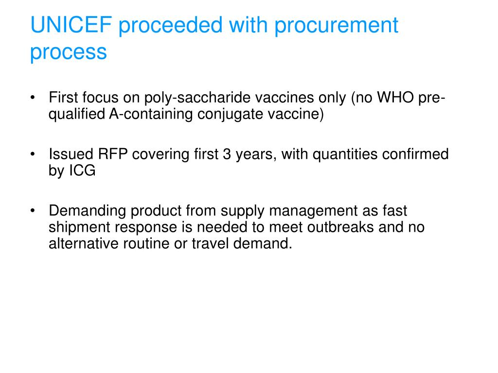 UNICEF proceeded with procurement process