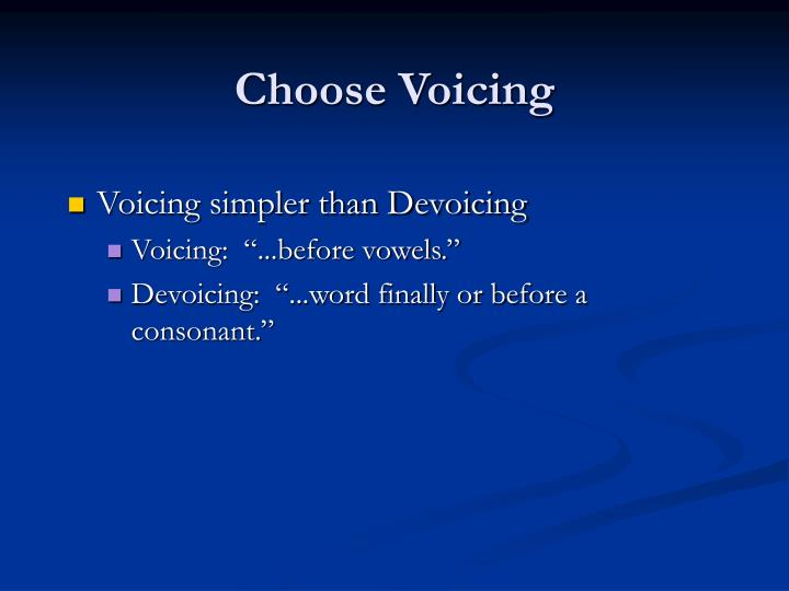 Choose Voicing