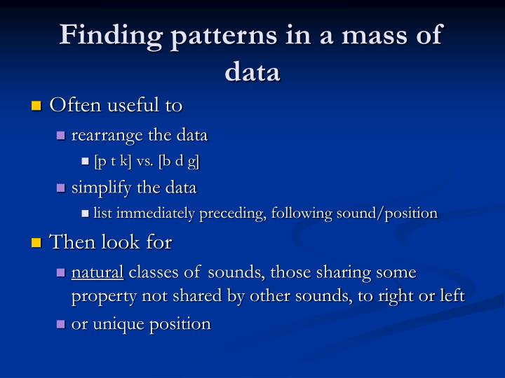 Finding patterns in a mass of data