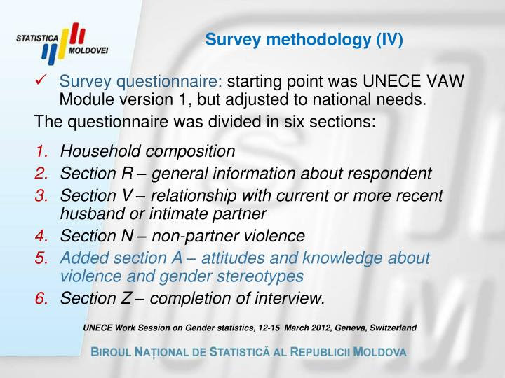 Survey methodology (IV)