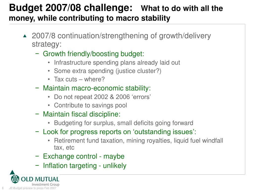 Budget 2007/08 challenge: