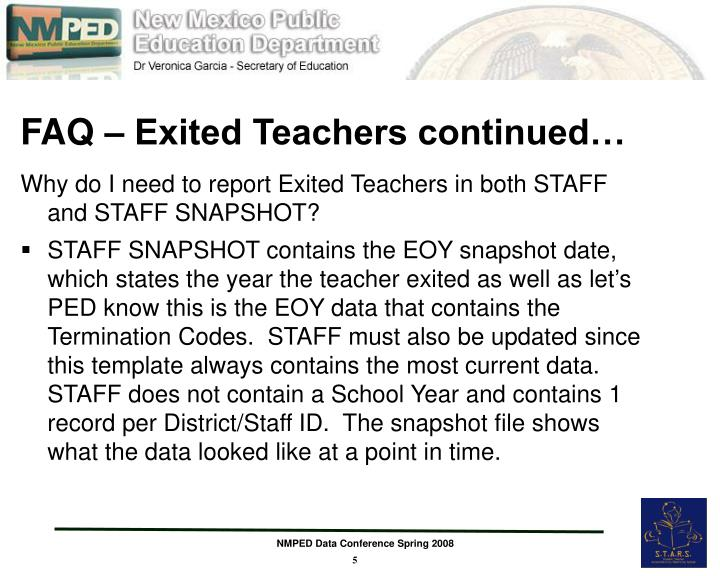 FAQ – Exited Teachers continued…