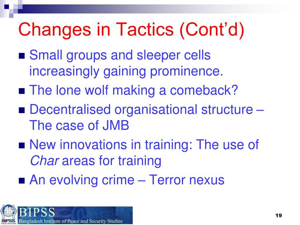 Changes in Tactics (Cont'd)