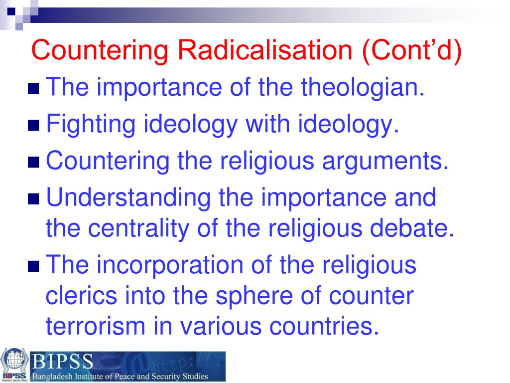 Countering Radicalisation (Cont'd)