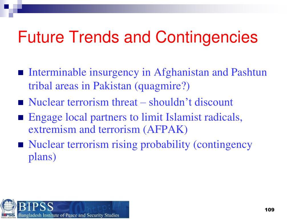 Future Trends and Contingencies