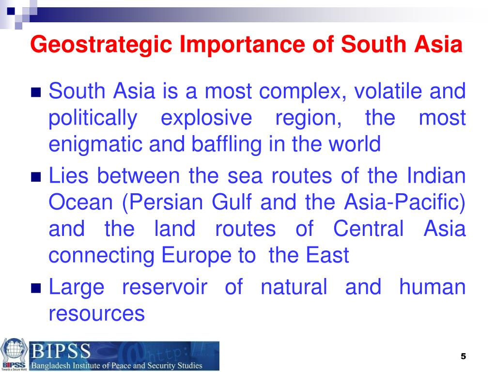 Geostrategic Importance of South Asia