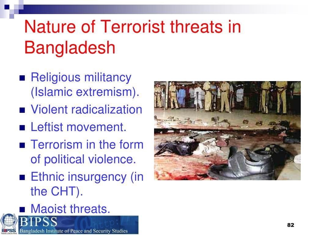 Nature of Terrorist threats in Bangladesh