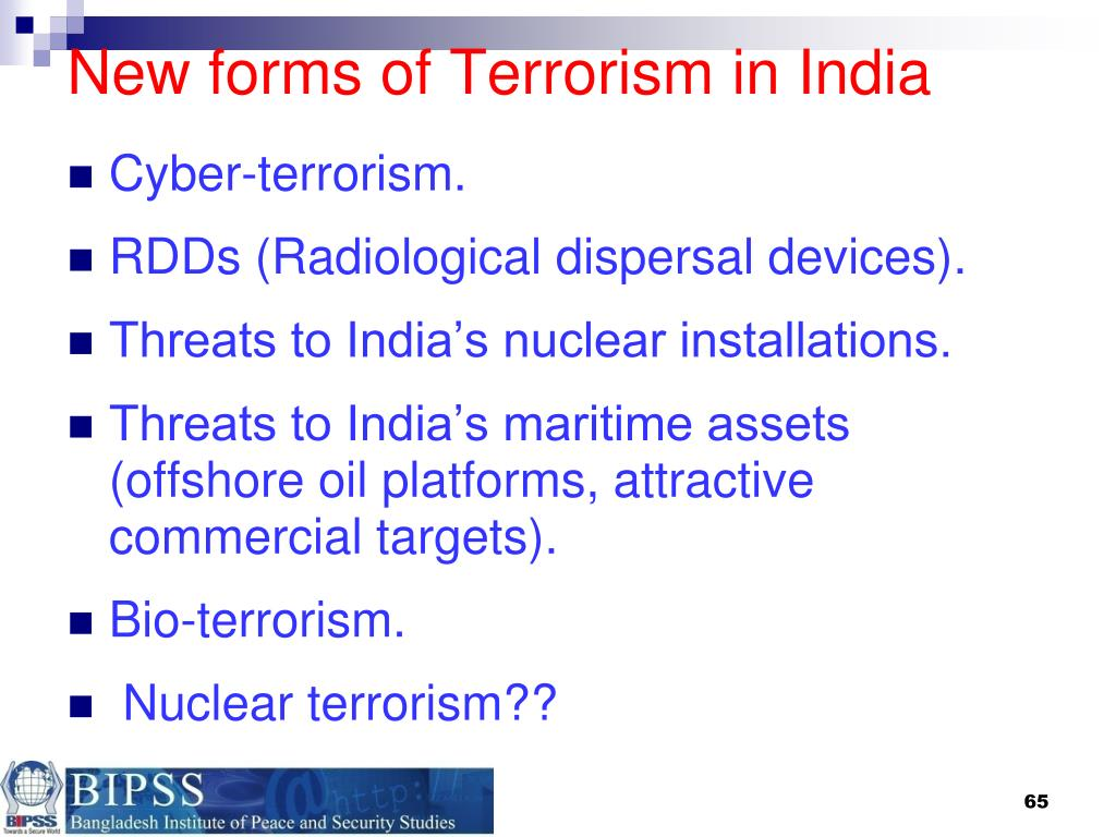 New forms of Terrorism in India