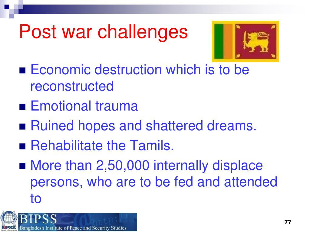 Post war challenges