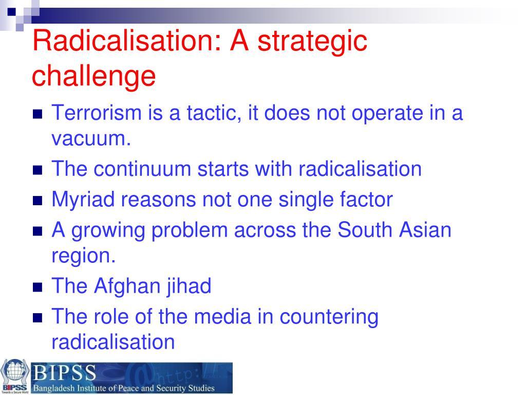 Radicalisation: A strategic challenge