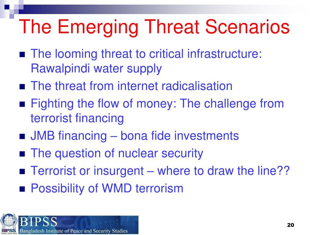 The Emerging Threat Scenarios