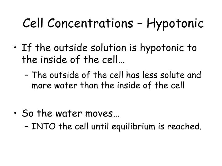 Cell Concentrations – Hypotonic