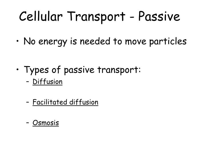 Cellular Transport - Passive