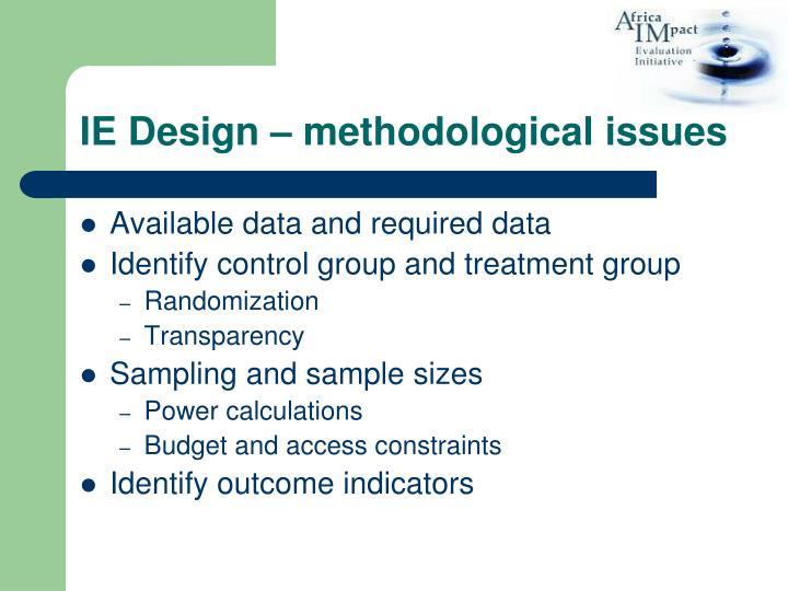IE Design – methodological issues
