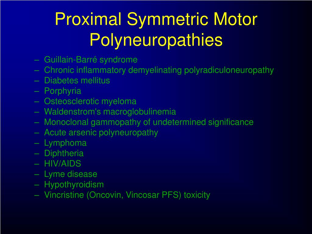 Proximal Symmetric Motor Polyneuropathies