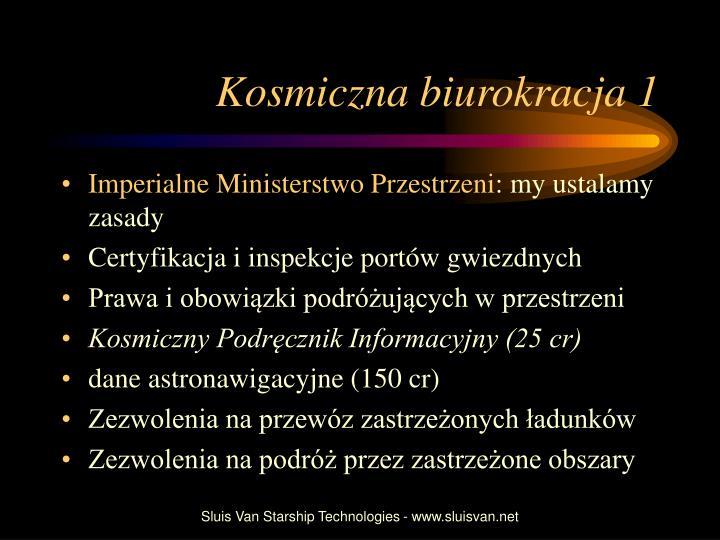 Kosmiczna biurokracja 1