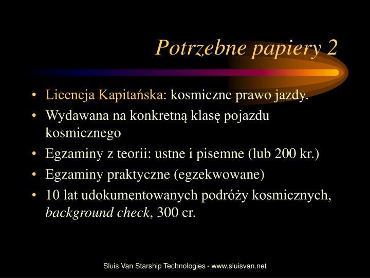 Potrzebne papiery 2