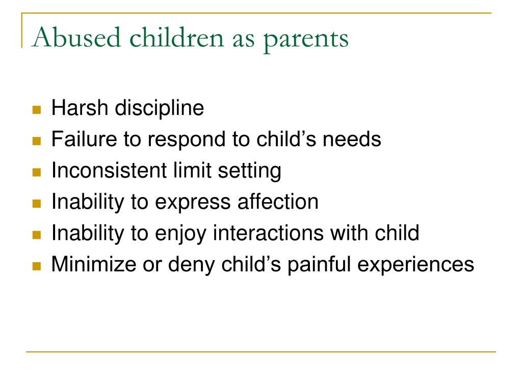 Abused children as parents