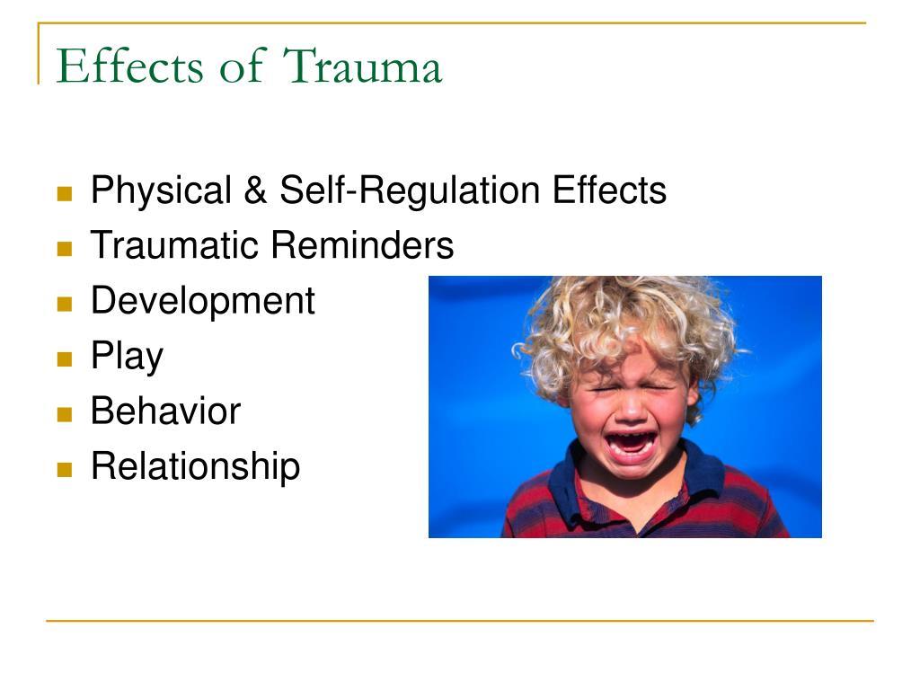 Effects of Trauma