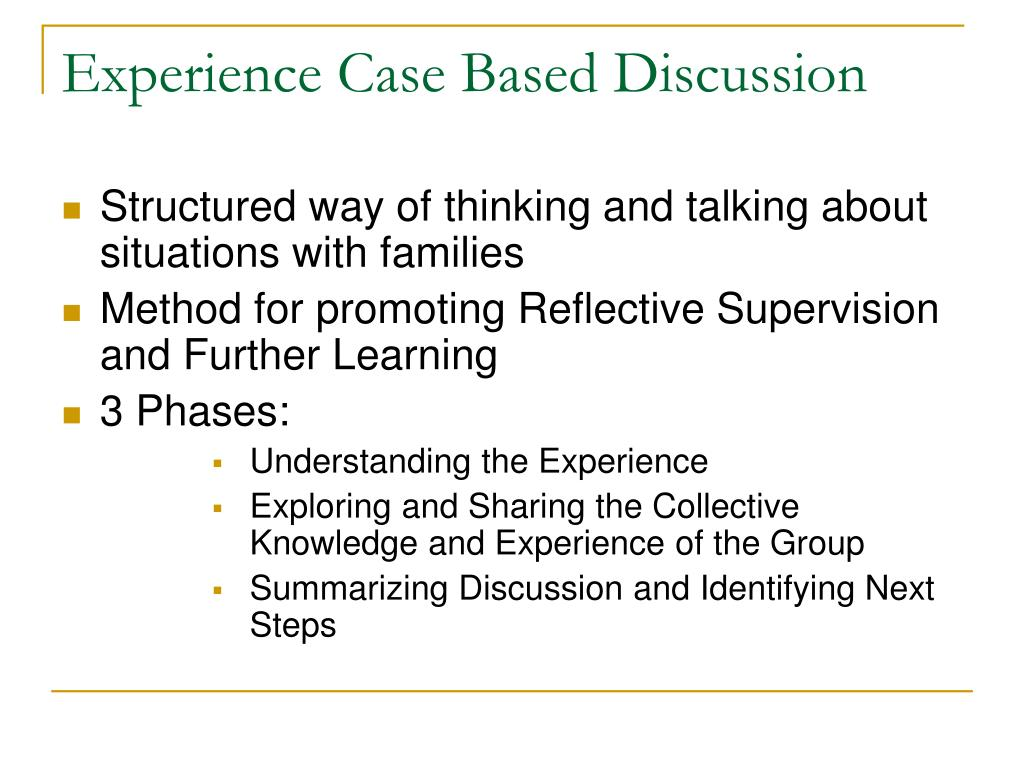 Experience Case Based Discussion