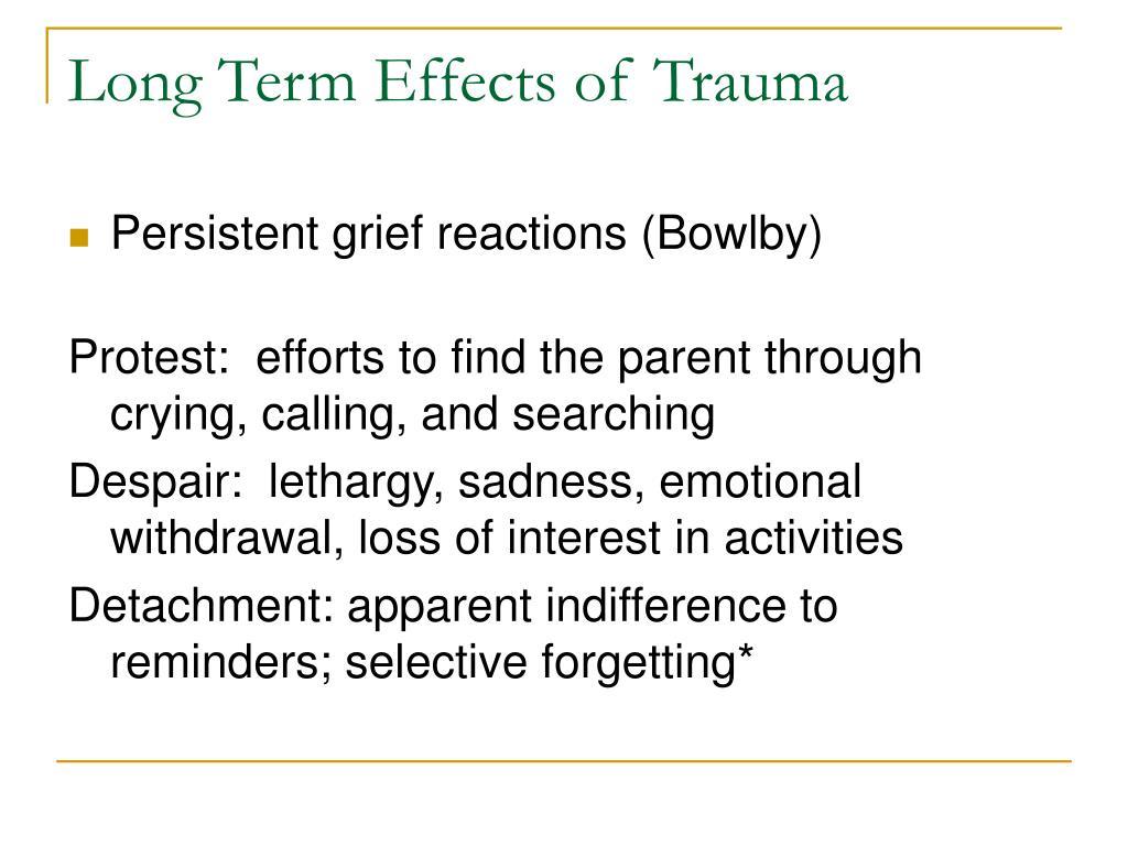 Long Term Effects of Trauma