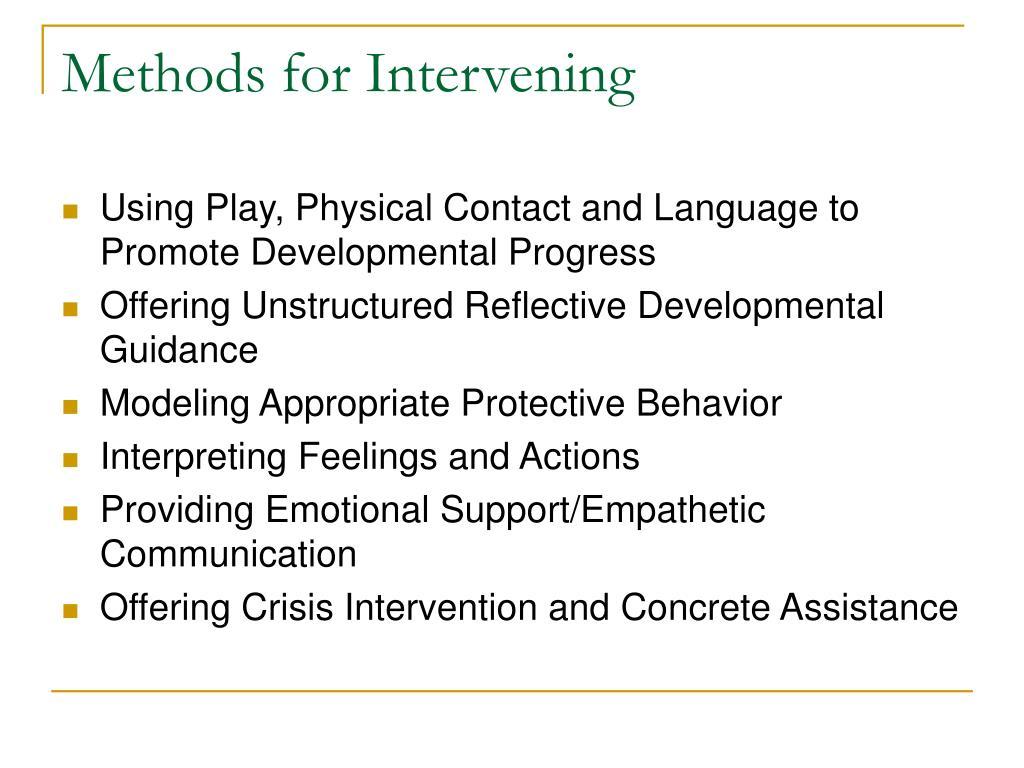 Methods for Intervening