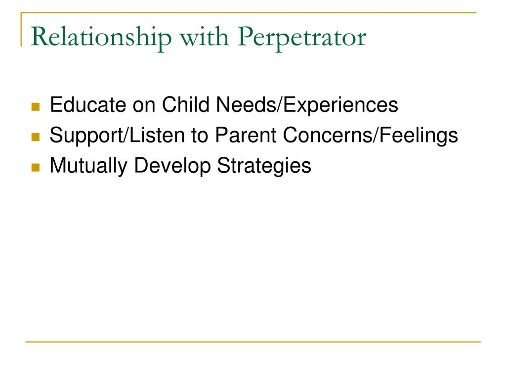 Relationship with Perpetrator