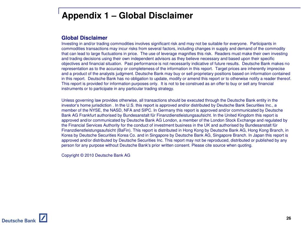 Appendix 1 – Global Disclaimer