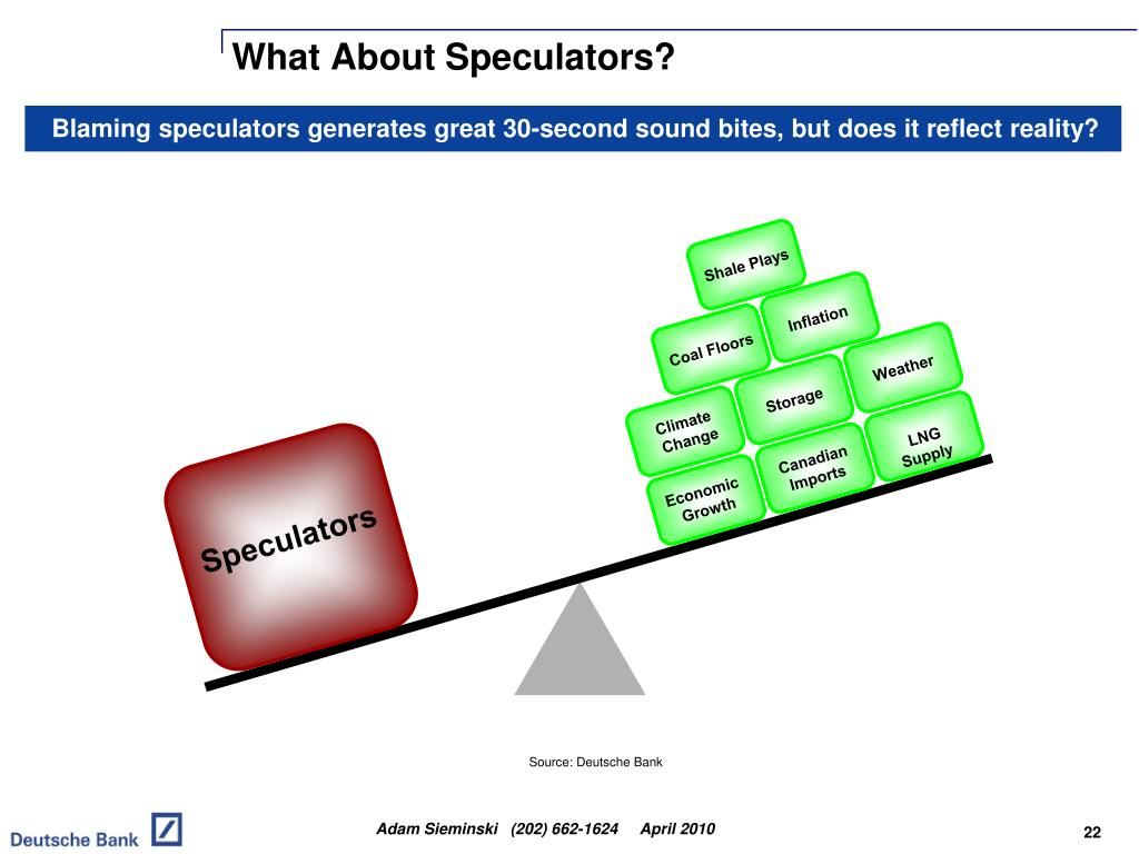 What About Speculators?