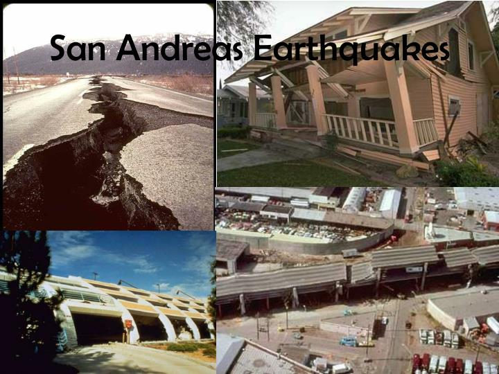 San Andreas Earthquakes