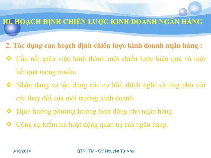 III. HOẠCH ĐỊNH CHIẾN LƯỢC KINH DOANH NGÂN HÀNG